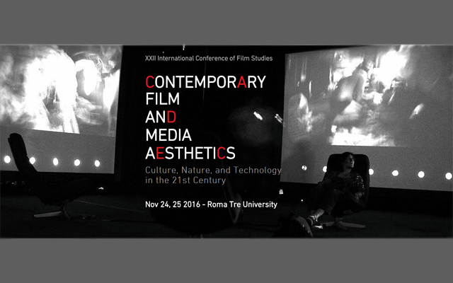 Contemporary Film and Media Aesthetics: Culture, Nature, and Technology in the 21st Century [24-25/11/16]