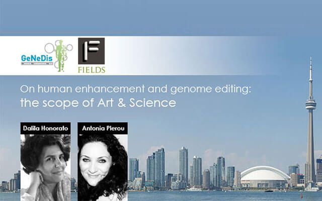 GeNeDis 2018 Ειδική Συνεδρία: On human enhancement and genome editing: the scope of Art & Science