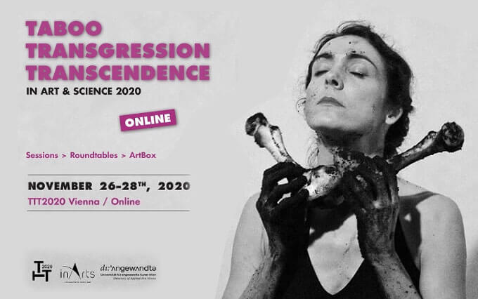 TABOO - TRANSGRESSION - TRANSCENDENCE in Art & Science 2020 Press Release
