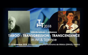 Taboo - Transgression - Transcendence in Art & Science 2018 next November in Mexico [11-13/11/18]